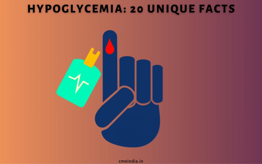 Hypoglycaemia 20 facts