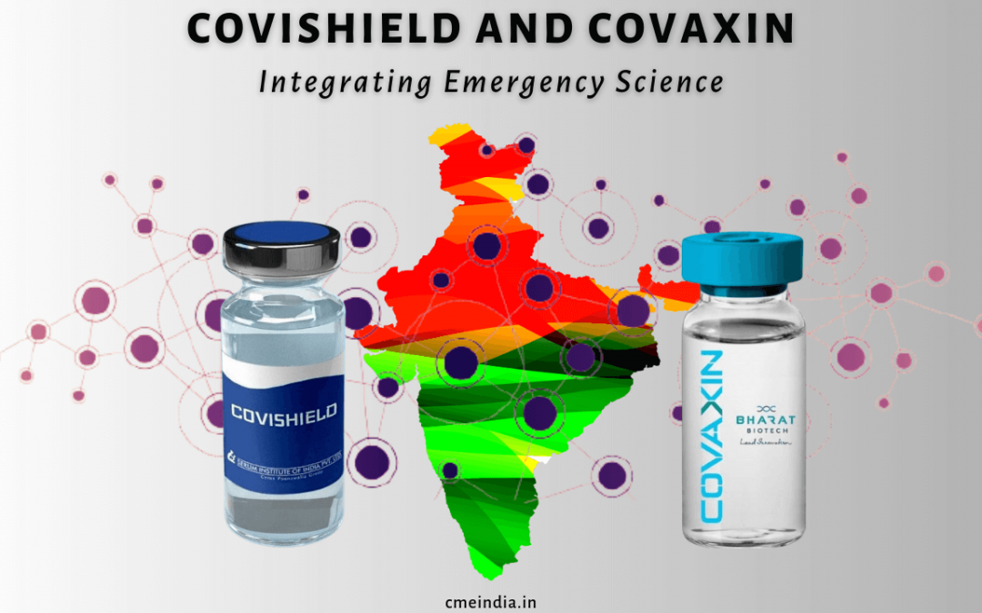 COVISHIELD & COVAXIN