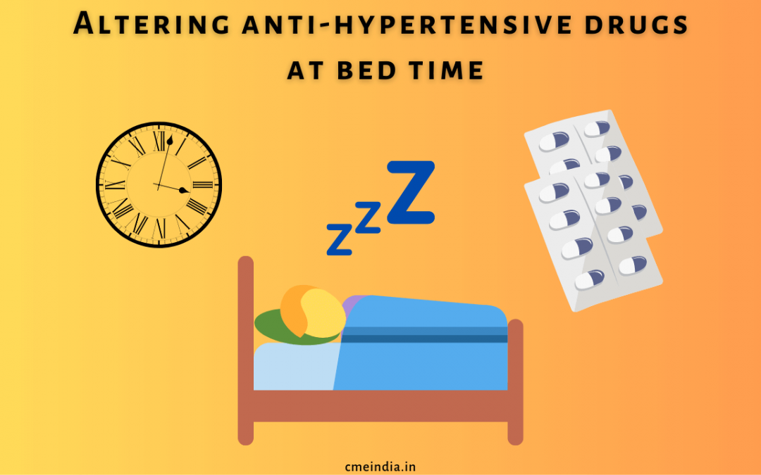 Antihypertensive drugs at bed time