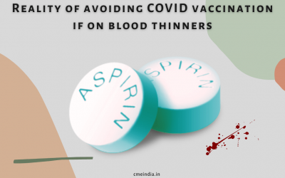Reality of avoiding COVID vaccination if on Blood Thinners