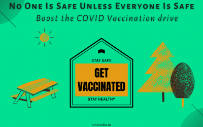 No One Is Safe Unless Everyone Is Safe – Boost the COVID Vaccination drive
