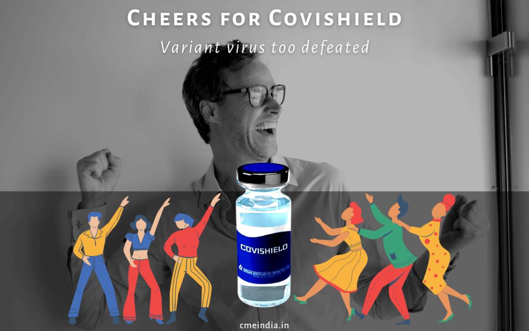 Cheers for Covishield