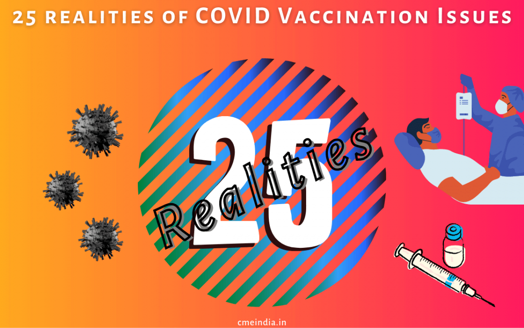 25 realities of COVID vaccination issues