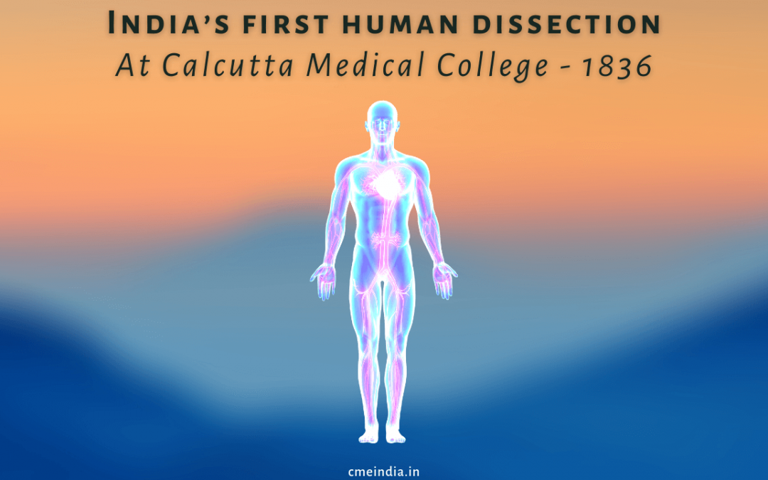 First Human Dissection in India