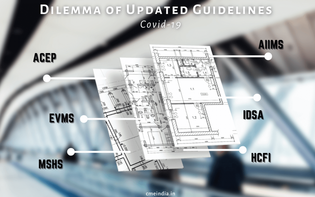 Covid-19 - Guidelines dilemma