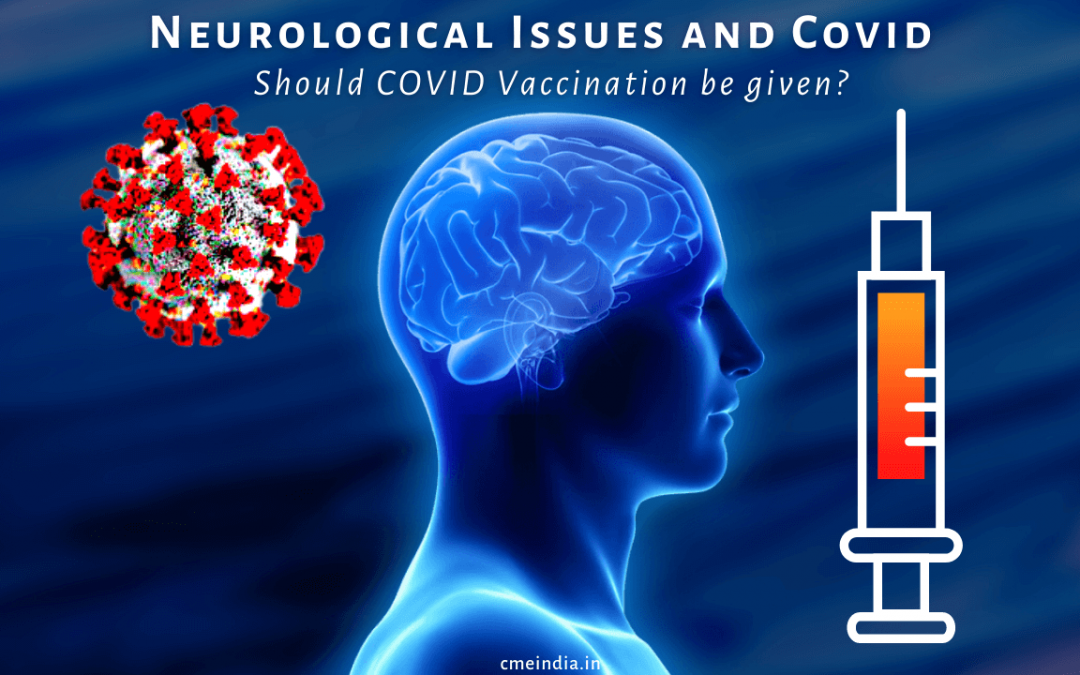 Neurological issues and Covid