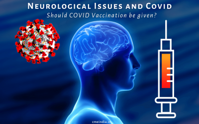 Neurological Issues – Should Covid Vaccination be given?