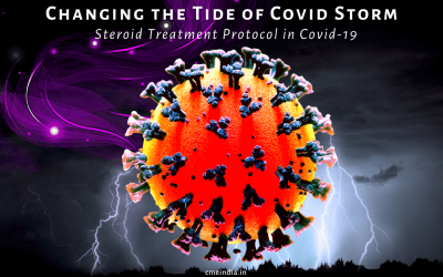Changing the Tide of Covid Storm – Steroid Treatment Protocol (Part 1)