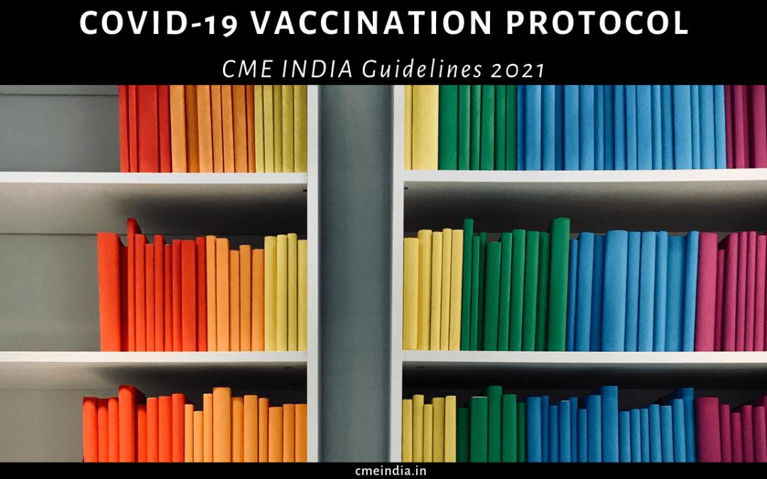 CME INDIA COVID-19 Vaccination Protocol