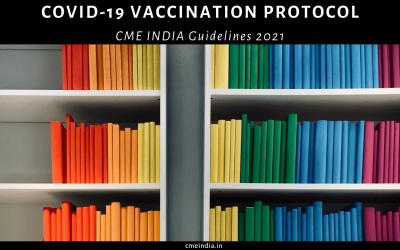 CME INDIA COVID-19 Vaccination Protocol 2021