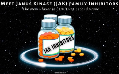 Meet the Janus Kinase (JAK) family Inhibitors – New Player in COVID Second Wave