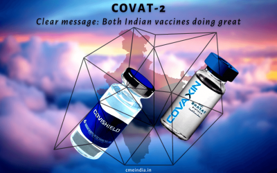 COVAT-2: Clear message – Both Indian vaccines doing great