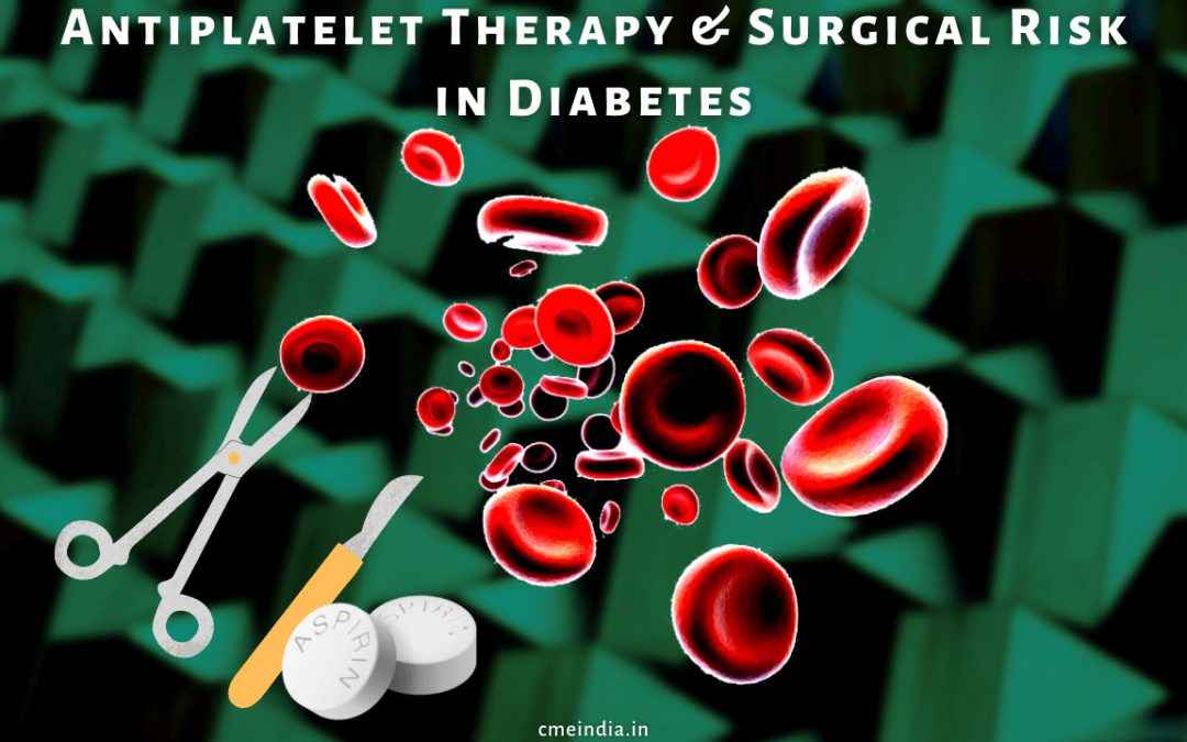 Antiplatelet-Therapy and Surgical Risk in Diabetes