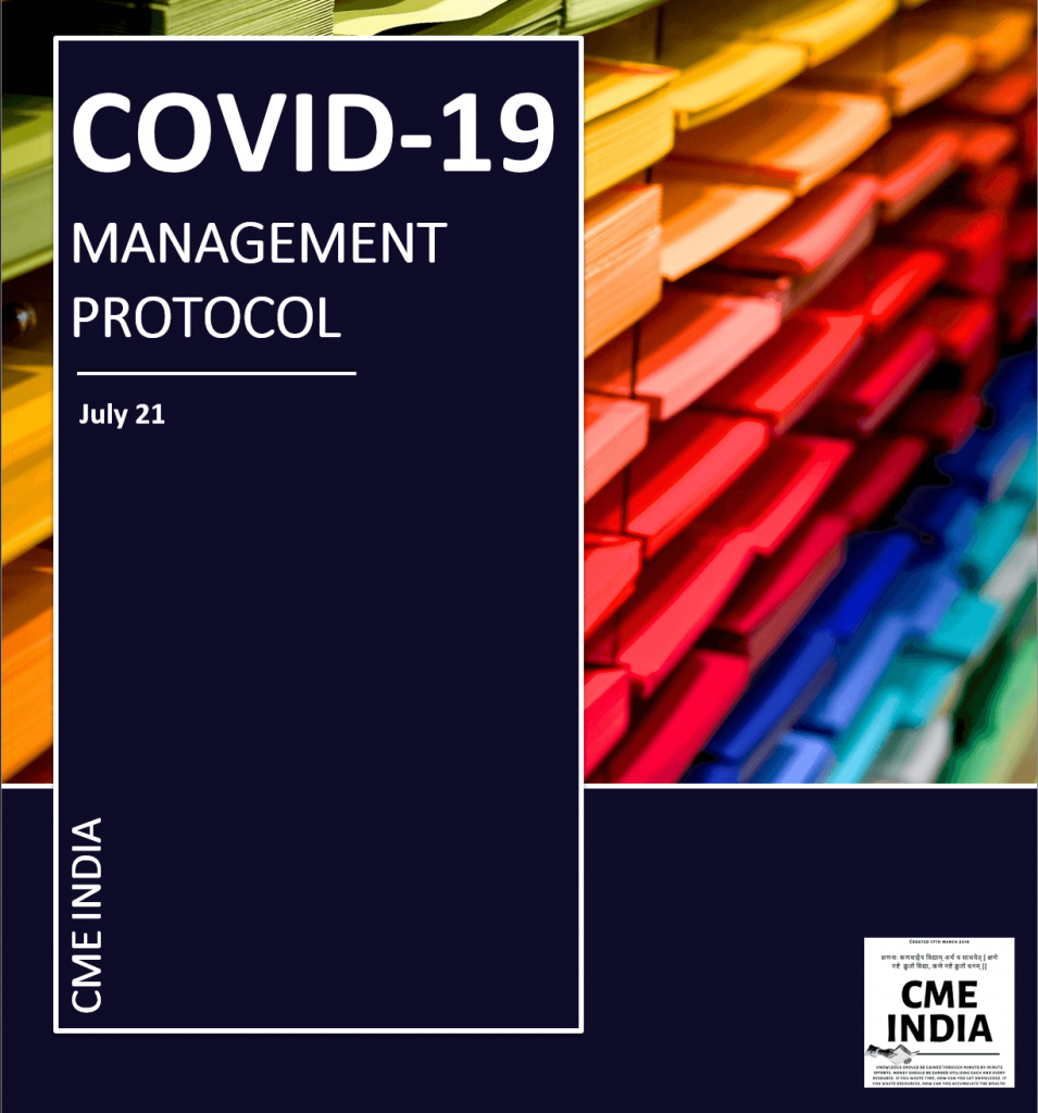 CME INDIA COVID-19 Management Protocol 2021 July Update