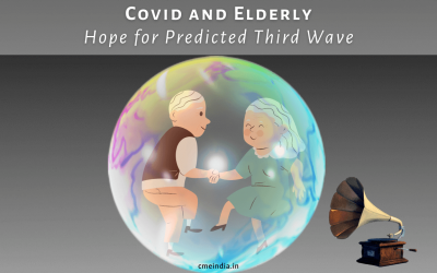 Covid And Elderly – Hope for Predicted Third Wave